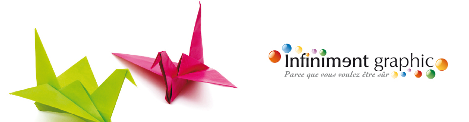 Infiniment Graphic creation et impression communication pliage sur mesure